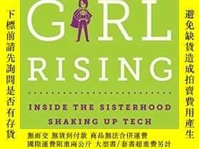 二手書博民逛書店Geek罕見Girl Rising: Inside The Sisterhood Shaking Up Tech奇