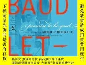 二手書博民逛書店I罕見Promise To Be GoodY255562 Arthur Rimbaud Modern Libr