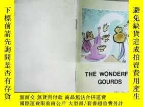 二手書博民逛書店THE罕見WONDERFUL GOURDS(詳見圖)Y6583