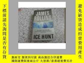 二手書博民逛書店Ice罕見Hunt(冰上捕獵 詹姆斯·羅林斯著,英文原版,美國H