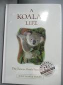 【書寶二手書T2/兒童文學_LDP】A Koala s Life_Joshua Hao 郝子鈞