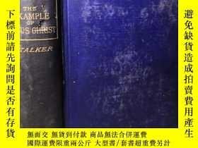 二手書博民逛書店1891年罕見IMAGO CHRISTI THE EXANPLE OF JESUS CHRIST 毛邊本Y27