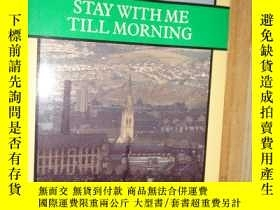 二手書博民逛書店STAY罕見WITH ME TILL MORNINGY26656