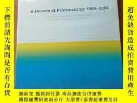 二手書博民逛書店A罕見Decade of printmaking 1999-2009 未開封Y273911 出版2010