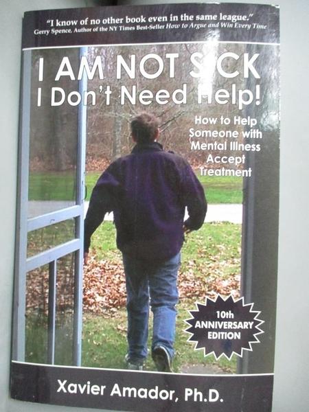 【書寶二手書T2/心理_BKX】I Am Not Sick I Don't Need Help!: How to Hel
