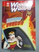 【書寶二手書T9/原文小說_LLQ】Sword of the Dragon-Wonder Woman