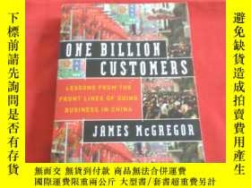 二手書博民逛書店ONE罕見BILLION CUSTOMERS (簽名本)Y179