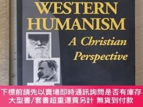 二手書博民逛書店Western罕見humanism a Christian perspective a guide for und
