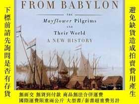 二手書博民逛書店Making罕見Haste from Babylon : The Mayflower Pilgrims and T