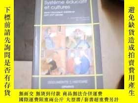 二手書博民逛書店Systeme罕見educatif et cultures, d