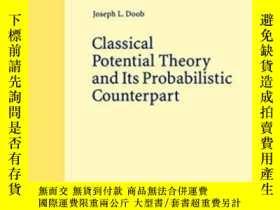 二手書博民逛書店Classical罕見Potential Theory And Its Probabilistic Counter