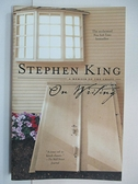 【書寶二手書T1/原文書_B5T】On Writing: A Memoir of the Craft_King, Stephen