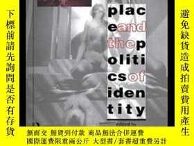 二手書博民逛書店Place罕見And The Politics Of IdentityY256260 Michael Keit