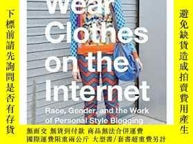 二手書博民逛書店Asians罕見Wear Clothes On The InternetY364682 Minh-ha T.