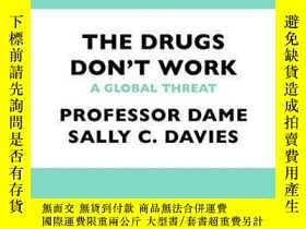 二手書博民逛書店The罕見Drugs Don t WorkY256260 Professor Dame Sally Davie