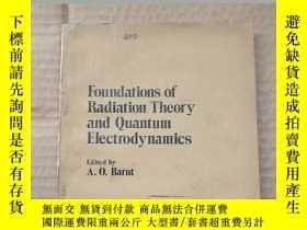 二手書博民逛書店foundations罕見of radiation theory and quantum electrodynam