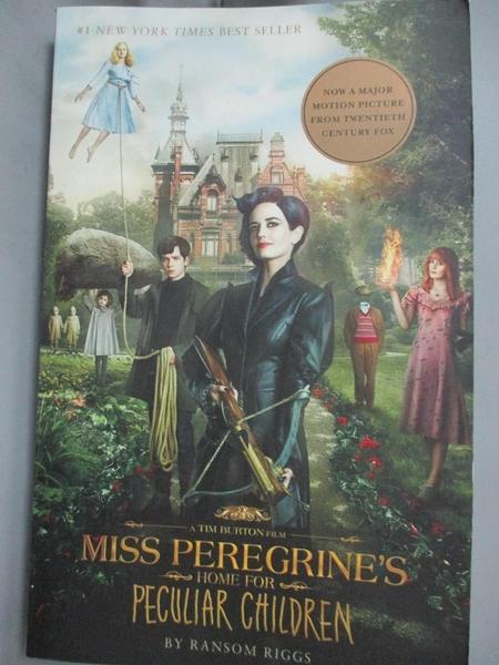 【書寶二手書T7/原文小說_MRK】Miss Peregrine s Home for Peculiar Children_Ransom Riggs