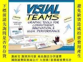 二手書博民逛書店Visual罕見Teams: Graphic Tools for Commitment, Innovation,
