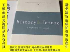 二手書博民逛書店the罕見history future of flightsaf