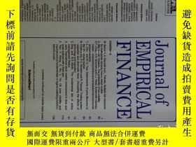 二手書博民逛書店Journal罕見of Empirical Finance 2017 09 實證金融學學術考研期刊Y14610