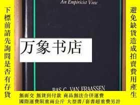 二手書博民逛書店van罕見Fraassen : 範弗拉森 Quantum Mechanics : An Empiricist Vi