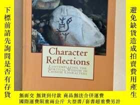 二手書博民逛書店Character罕見Reflections: Contempl