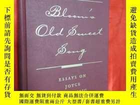 二手書博民逛書店Bloom s罕見Old Sweet Song: Essays