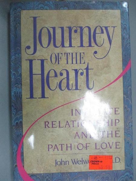【書寶二手書T9/原文小說_E2K】JOURNEY HEART_John Welwood
