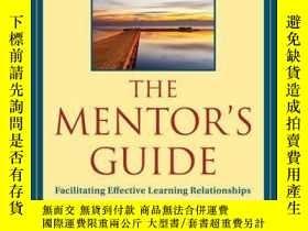 二手書博民逛書店The罕見Mentor s Guide: Facilitating Effective Learning Rela