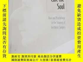 二手書博民逛書店英文原版:Creating罕見beauty to cure the soulY367822 Sander L.