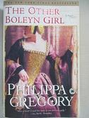 【書寶二手書T3/原文小說_GB2】The Other Boleyn Girl_GREGORY PHILLIPA