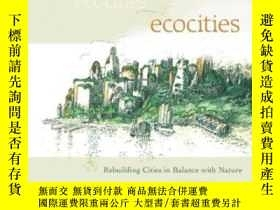 二手書博民逛書店罕見EcocitiesY256260 Richard Register New Society Publish