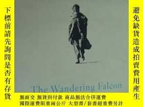 二手書博民逛書店The罕見Wandering Falcon 精裝32開+書衣Y146810 Jamil Ahmad 著 Pe