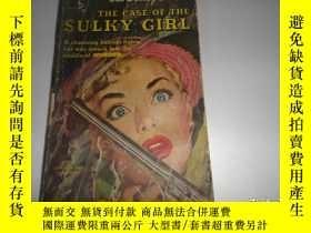 二手書博民逛書店THE罕見CASE OF THE SULKY GIRLY12668 出版1950