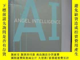二手書博民逛書店AI:ANGEL罕見INTELLIGENCE 《天使智商》Y85