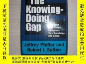 二手書博民逛書店The罕見Knowing-Doing Gap 精裝! 551Y289578 Jeffrey Pfeffer;