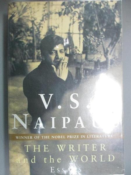 【書寶二手書T9/原文小說_NSN】Essays: The Writer and the World_V. S. Nai