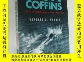 二手書博民逛書店Iron罕見Coffins: A U-Boat Commander s War 1939-1945 英文原版 大3