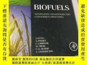 二手書博民逛書店biofuels罕見alternative feedstocks and conversion processes