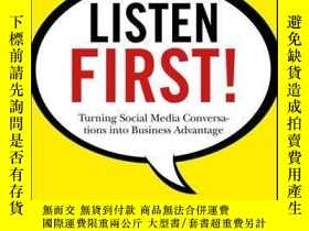 二手書博民逛書店Listen罕見First!: Turning Social Media Conversations Into B