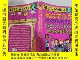 二手書博民逛書店mates罕見mysteries and pretty weird weirdness 神秘和怪異的伴侶Y20