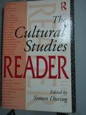 【書寶二手書T6/原文書_YJE】The Cultural studies reader_Simon During