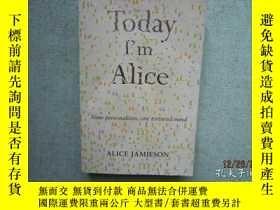 二手書博民逛書店Today罕見I m AIice ALICE JAMIESON