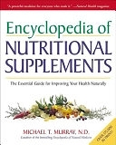 二手書Encyclopedia of Nutritional Supplements: The Essential Guide for Improving Your Health Naturally R2Y 0761504109