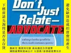 二手書博民逛書店Don t罕見Just Relate - AdvocateY364682 Urban, Glen Pearso