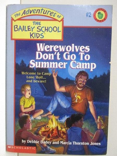 【書寶二手書T1/原文小說_BFU】Werewolves Don t Go to Summer Camp
