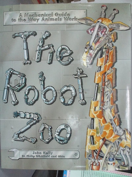 【書寶二手書T5/少年童書_YBO】The Robot Zoo/a Mechanical Guide to the Wa