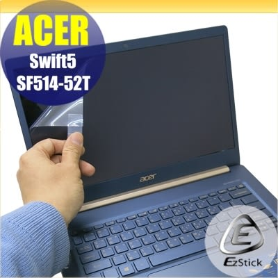 【Ezstick】ACER Swift 5 SF514-52T 靜電式筆電LCD液晶螢幕貼 (可選鏡面或霧面)