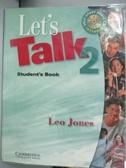 【書寶二手書T7/語言學習_ZBT】Let s Talk 2_Jones, Leo