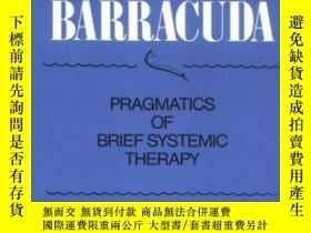 二手書博民逛書店Fishing罕見For Barracuda: Pragmati